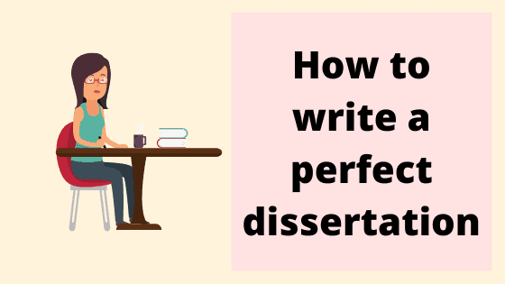 Dissertation Writing – How to Do it and Do it Well
