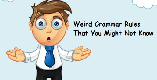Weird Grammar Rules That You Might Not Know